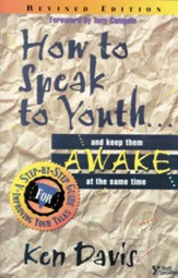 How to Speak to Youth . . . and Keep Them Awake at the Same Time: A Step-by-Step Guide for Improving Your Talks / New edition - eBook