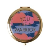 You are a Warrior, Compact Mirror
