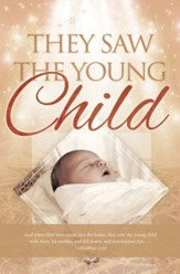 They Saw the Child (Matthew 2:11, KJV) Bulletins, 100
