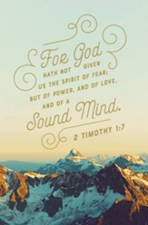 A Sound Mind (2 Timothy 1:7, KJV) Bulletins, 100