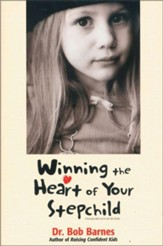 Winning the Heart of Your Stepchild - eBook