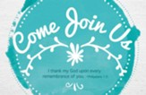 Come Join Us Postcards, Pack of 25