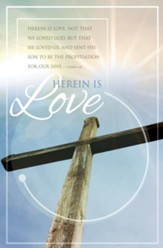Herein Is Love (1 John 4:10, KJV) Bulletins, 100