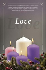 Love (Matthew 2:1-2, KJV) Advent Bulletins, 100
