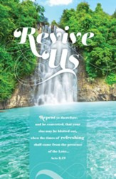 Revive Us (Acts 3:19, KJV) Bulletins, 100