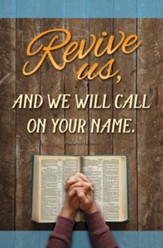 Revive Us (Psalm 80:18, NIV) Bulletins, 100
