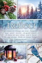 Reflect (Philippians 4:8, KJV) Bulletins, 100