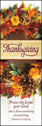 Thanksgiving Praise (Nehemiah 9:5, NIV) Bookmarks, 25