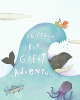 Alistair and Kip's Great Adventure! - eBook