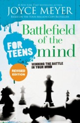 Battlefield of the Mind for Teens, Revised Edition