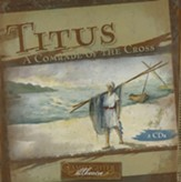Titus: A Comrade of the Cross - 2-Disc Audio Drama Florence M./Kingsley