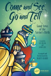 Come and See, Go and Tell (Choral Book)