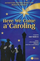 Here We Come a'Caroling, Choral Book