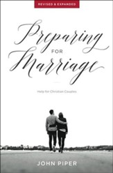 Preparing for Marriage: Help for Christian Couples Revised & Expanded