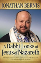 Rabbi Looks at Jesus of Nazareth, A - eBook