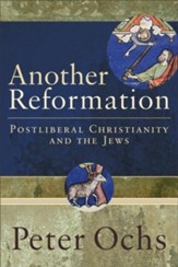Another Reformation: Postliberal Christianity and the Jews - eBook