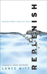Replenish: Leading from a Healthy Soul - eBook