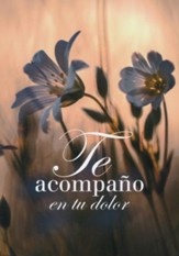 Tarjeta - Te Acompaño en tu Dolor (I Accompany You in Your Pain, Sympathy Card)