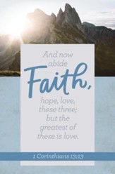 Faith (1 Corinthians 13:13, NKJV) Bulletins, 100