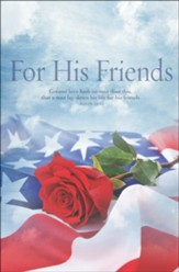For His Friends (John 15:13, KJV) Memorial Day Bulletins, 100