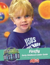 Miraculous Mission: Firefly Early Childhood Guide