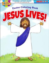 Jesus Lives! Easter Coloring Book, Ages 2-4