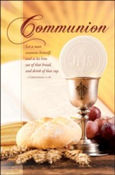 Eat of That Bread, Drink of That Cup (1 Corinthians 11:28, KJV) Bulletins, 100