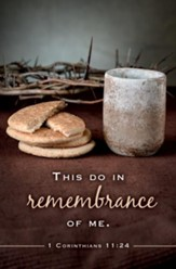 This Do In Remembrance of Me (1 Corinthians 11:24, KJV) Bulletins, 100