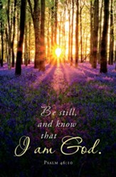 Be Still (Psalm 46:10, KJV) Bulletins, 100