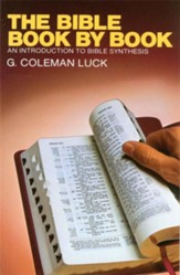 The Bible Book by Book: An Introduction to Bible Synthesis - eBook