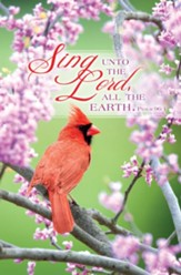 Sing Unto the LORD (Psalm 96:1, KJV) Bulletins, 100
