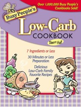 Busy People's Low-Carb Cookbook - eBook