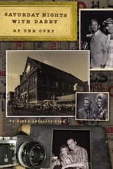 Saturday Nights with Daddy at the Opry - eBook