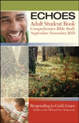 Echoes: Adult Student Book, Fall 2019