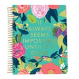 2019 It Always Seems Impossible Until It's Done, 28 Month Planner, Large