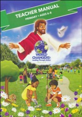 World Changers: Primary Teacher Manual