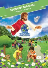 World Changers: Primary Student Manual