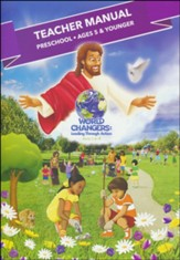 World Changers: Preschool Teacher Manual