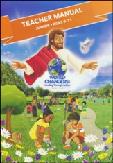 World Changers: Junior Teacher Manual