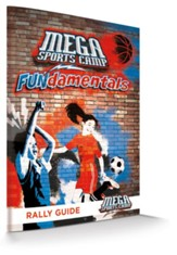 MEGA Sports Camp FUNdamentals: Rally Guide