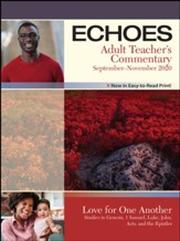 Echoes: Adult Teacher's Commentary, Fall 2020