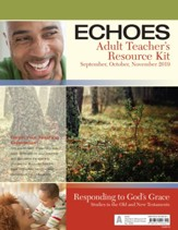 Echoes: Adult Teacher's Resource Kit, Fall 2019