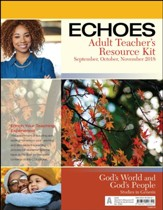 Echoes: Adult Teacher's Resource Kit, Fall 2018