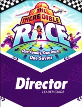 The Incredible Race: Director Guide with DVD-Rom