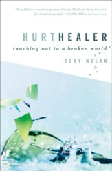 Hurt Healer: Reaching Out to a Broken World - eBook