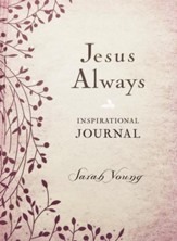 Jesus Always Inspirational Journal                      brown (slightly imperfect)
