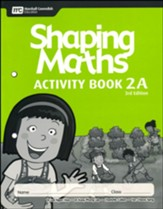 Shaping Maths Activity Book 2A (3rd  Edition)