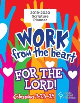 God's Word in Time Scripture  Planner: Work From the Heart  for the Lord Primary Teacher Edition (NAB Version; August  2019 - July 2020)
