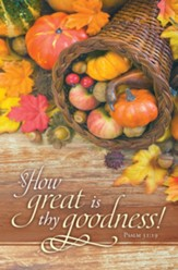 How Great is Thy Goodness! (Psalm 31:19, KJV) Bulletins, 100
