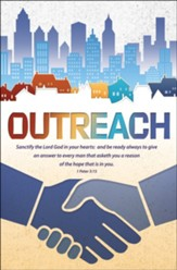 Outreach . . . Be Ready (1 Peter 3:15, KJV) Bulletins, 100